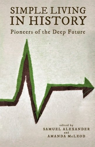 Simple Living in History: Pioneers of the Deep Future