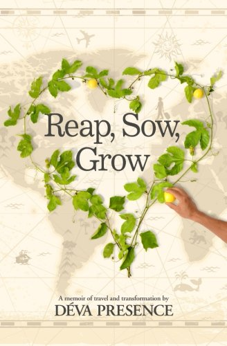 Reap, Sow, Grow: I reap what I sow and grow in the process.