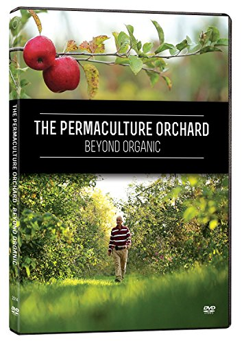 The Permaculture Orchard : Beyond Organic (DVD – English)