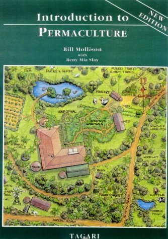 By Bill Mollison – Introduction To Permaculture (2nd Revised edition) (5.2.2002)