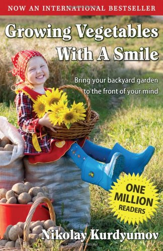 Growing Vegetables with a Smile (Gardening with a Smile, Book 1)