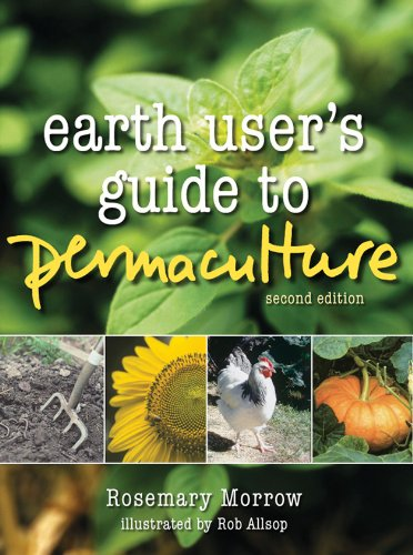Earth User's Guide to Permaculture, 2nd Edition